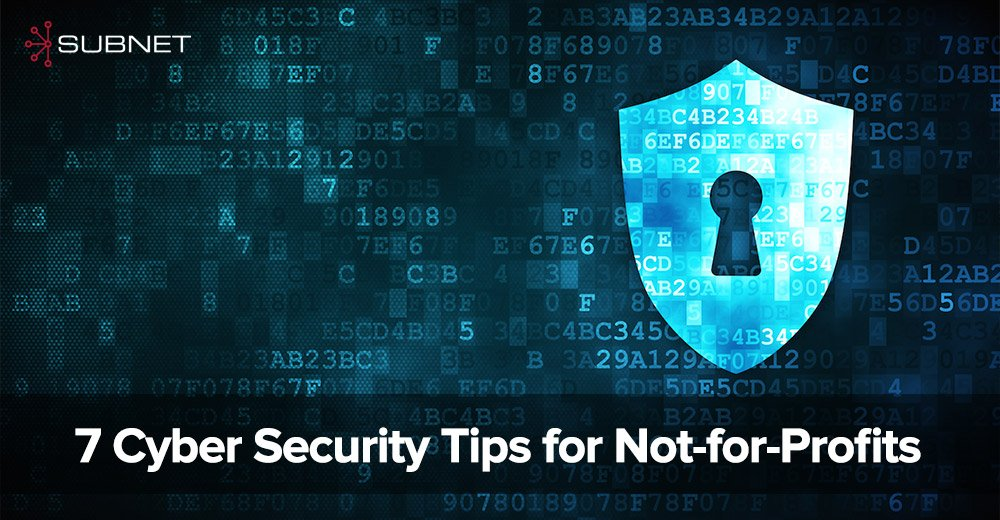 7-Cyber-Security-Tips-for-Not-for-Profits.jpg